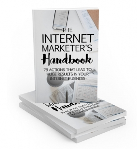 The Internet Marketer's Handbook eBook with private label rights