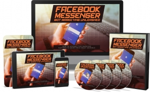 Facebook Messenger Bot Marketing Unleashed Video Upgrade Video with private label rights