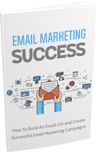 Email Marketing Success eBook with private label rights