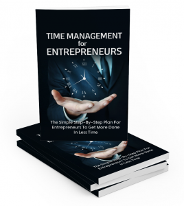 Time Management For Entrepreneurs eBook with private label rights