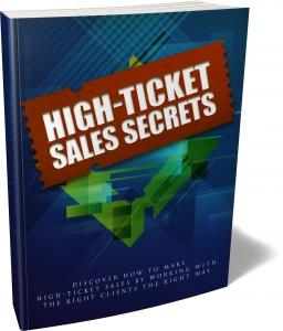 High Ticket Sales Secrets eBook with Master Resale Rights