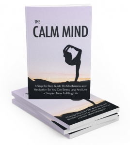 The Calm Mind ebook with Master Resale Rights