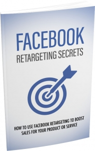 Facebook Retargeting Secrets eBook with Master Resale Rights