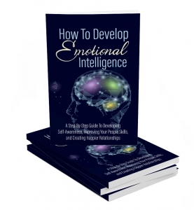 How To Develop Emotional Intelligence ebook with Master Resale Rights