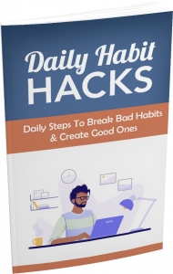 Daily Habit Hacks ebook with Master Resale Rights