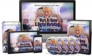 Work At Home & Digital Marketing For Seniors Video Upgrade video with Master Resale Rights
