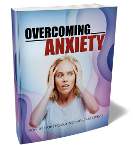 Overcoming Anxiety eBook with Master Resale Rights