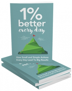 1 Percent Better Every Day eBook with Master Resale Rights