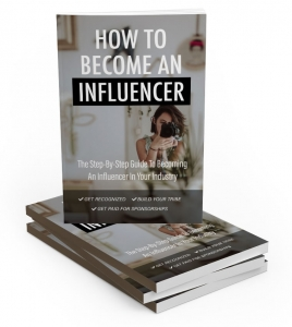 How To Become An Influencer ebook with Master Resale Rights