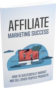 Affiliate Marketing Success eBook with Master Resale Rights