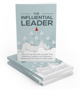The Influential Leader ebook with Master Resale Rights