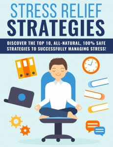 Stress Relief Strategies ebook with Private Label Rights