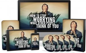 How To Stop Worrying What Other People Think Of You Video Upgrade Video with