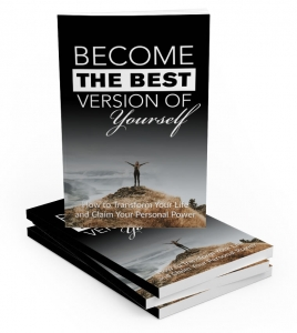 Become The Best Version Of Yourself ebook with Master Resale Rights