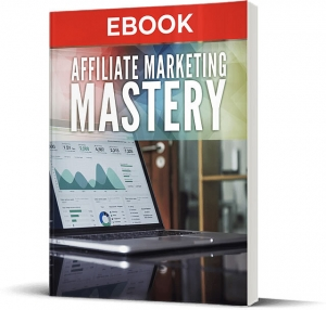 Affiliate Marketing Mastery ebook with Master Resale Rights