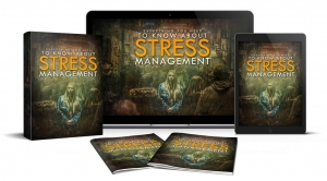 Everything You Need To Know About Stress Management ebook with Master Resale Rights