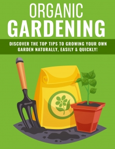 Organic Gardening Tips ebook with