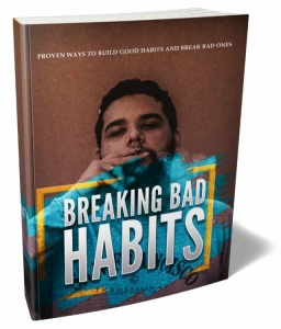 Breaking Bad Habits ebook with Master Resale Rights