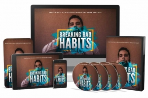 Breaking Bad Habits Video Course Video with Master Resale Rights