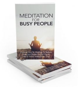 Meditation For Busy People ebook with Master Resale Rights