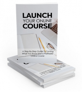 Launch Your Online Course ebook with Master Resale Rights