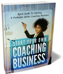 Start Your Own Coaching Business ebook with Master Resale Rights