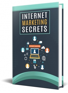 Internet Marketing Secrets ebook with Private Label Rights