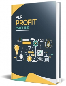 PLR Profit Machine  with Private Label Rights