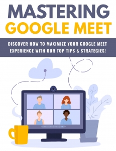 Mastering Google Meet eBook with Private Label Rights
