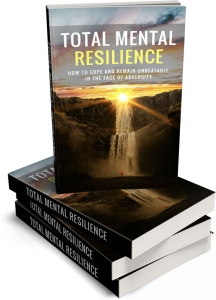 Total Mental Resilience eBook with Master Resale Rights
