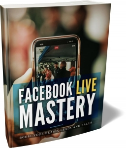 Facebook Live Mastery ebook with Master Resale Rights