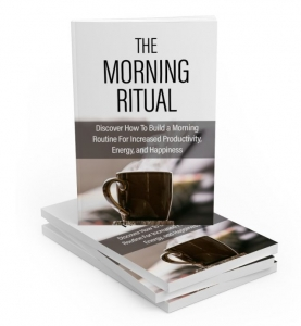 The Morning Ritual eBook with Master Resale Rights