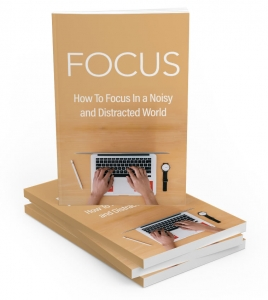 Focus eBook with Master Resale Rights