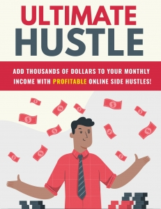Ultimate Hustle eBook with Private Label Rights
