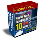 How To Master Web Graphics In 10 Easy Steps Video with Personal Use Rights