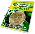 The Golden Rules of Acquiring Wealth eBook with Private Label Rights