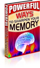 Powerful Ways to Sharpen Your Memory eBook with Private Label Rights