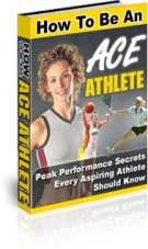 How To Be An Ace Athlete eBook with Private Label Rights