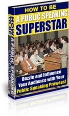How To Be A Public Speaking Superstar eBook with Private Label Rights