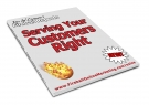 Serving Your Customers Right eBook with Resell Rights