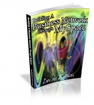 Building A Business Network through MySpace eBook with Master Resale Rights