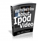 What You Need to Know About iPod Video eBook with Master Resale Rights