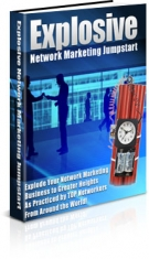 Explosive Network Marketing Jumpstart eBook with Private Label Rights