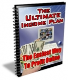 The Ultimate Income Plan eBook with Master Resale Rights