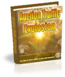 Auction Traffic Explosion eBook with Master Resale Rights