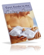 Guy's Guide to the Delivery Room eBook with Master Resale Rights