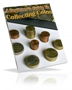 A Beginner\'s Guide to Collecting Coins eBook with Master Resale Rights