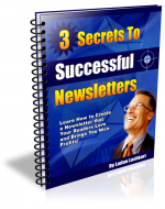 3 Secrets To Successful Newsletters eBook with Master Resale Rights
