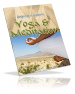 Beginner's Guide to Yoga & Meditation eBook with Master Resale Rights