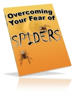 Overcoming Your Fear of Spiders eBook with Master Resale Rights